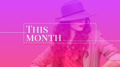 """Stylish woman with fancy hat and curly hair with pink overlay and text reading """"This Month"""""""